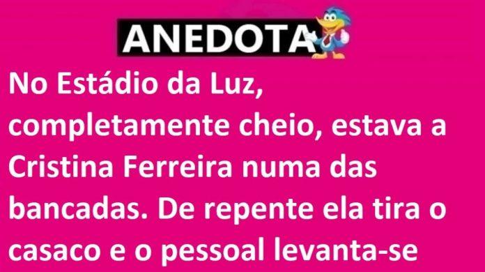 Cristina Ferreira foi ao Estádio da Luz - ANEDOTA