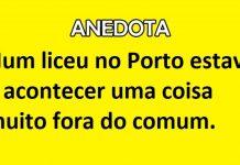 liceu no Porto - ANEDOTA