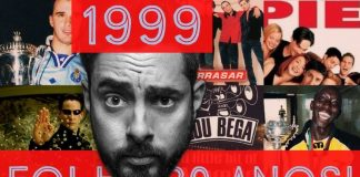 Recorda o ano mágico de 1999
