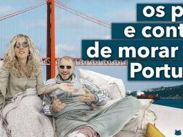 Benefícios versus desvantagens de morar em Portugal